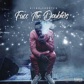 Fucc The Doubters by Kiing Shooter