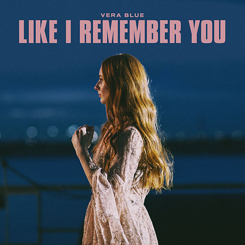 Like I Remember You de Vera Blue