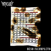 Beso Incompleto by Intocable