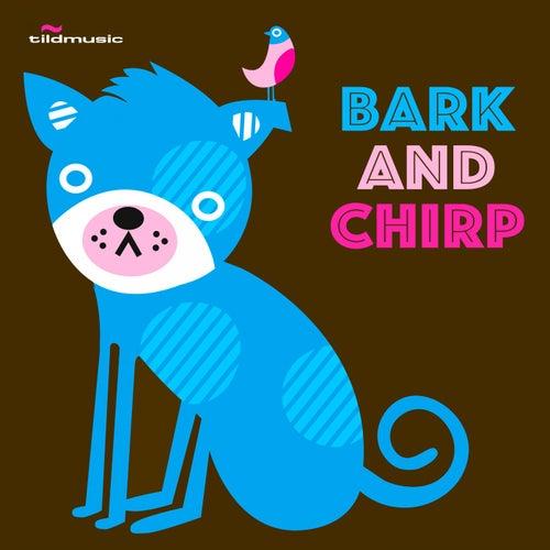 Bark & Chirp by Tildbros