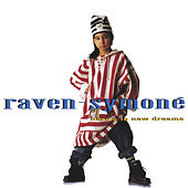 Here's To New Dreams de Raven Symone