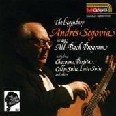 The Segovia Collection Vol. 1: The Legendary Andrés Segovia In An All-Bach Program de Andres Segovia
