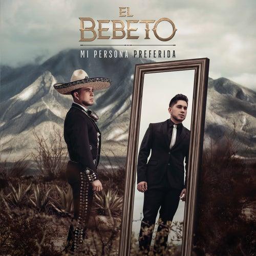 Mi Persona Preferida by El Bebeto