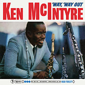 'Way, 'Way Out de Ken McIntyre