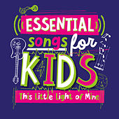 Essential Songs for Kids - This Little Light of Mine von Various Artists