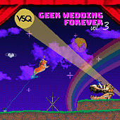 Geek Wedding Forever, Vol. 3 by Vitamin String Quartet