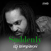 Suddenly by Ed Robinson