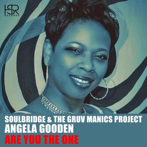 Are You The One (feat. Angela Gooden) de Soul Bridge
