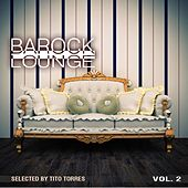 Barock Lounge, Vol. 2 de Various Artists