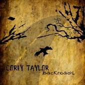 Backroads by Corey Taylor