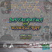 Impeachment of Mumble Rap by Various Artists