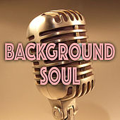 Background Soul by Various Artists