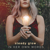 Steady Glow by In Her Own Words