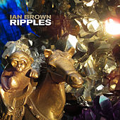 Ripples by Ian Brown