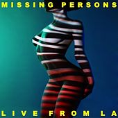 Live From America von Missing Persons