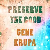 Preserve The Good de Various Artists