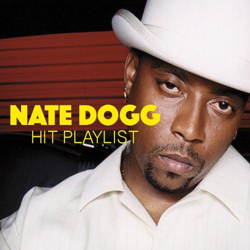 Nate Dogg Hit Playlist von Nate Dogg