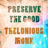 Preserve The Good di Clark Terry