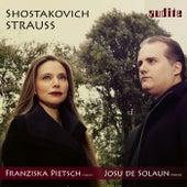 Strauss & Shostakovich: Sonatas for Violin & Piano de Franziska Pietsch