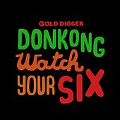 Watch Your Six by Donkong