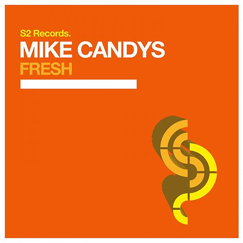 Fresh von Mike Candys