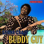 Stone Crazy by Buddy Guy