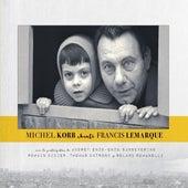 Michel Korb chante Francis Lemarque by Michel Korb