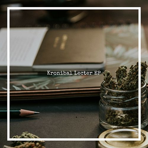 Kronibal Lecter EP by Krone