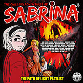 The Chilling Adventures of Sabrina - The Path of Light Playlist by Various Artists