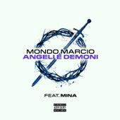 Angeli e Demoni von Mondo Marcio