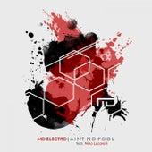 Ain't No Fool von MD Electro