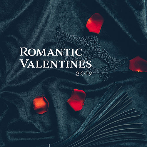 Romantic Valentines 2019 – Sensual Jazz Music, Sex Music, Romantic Songs for Valentines Day, Deep Relaxation for Two, Jazz Coffee de Instrumental