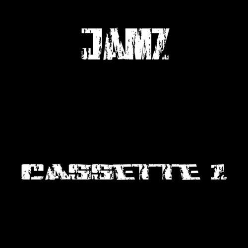 Cassette 1 by Jamz