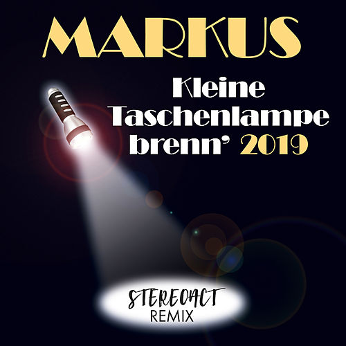 Kleine Taschenlampe brenn' 2019 von Markus