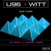 U96 Feat. Joachim Witt - Quo Vadis (Jay Frog & Amfree Remix) by U96