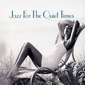 Jazz For The Quiet Times by Various Artists