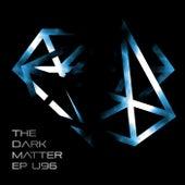 The Dark Matter EP by U96