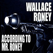 According To Mr. Roney von Wallace Roney