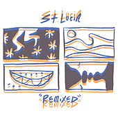 Remixed de St. Lucia