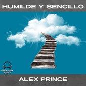 Humilde y Sencillo de Alex Prince