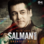 With Love Salman Khan (Greatest Hits) by Various Artists