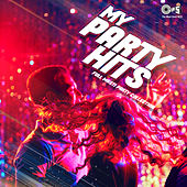 My Party Hits: Full Masti Party Collection von Various Artists