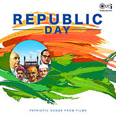 Republic Day (Patriotic Songs From Films) by Various Artists