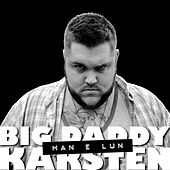 Han E Lun by Big Daddy Karsten