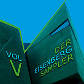 Der Eisenberg Sampler - Vol. 5 by Various Artists