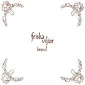 Bravo! by Friska Viljor