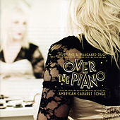Over the Piano: American Cabaret Songs by Augestad