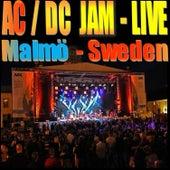 Ac/Dc Jam Live - Malmö Sweden von AC