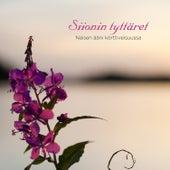 Siionin tyttäret – Naisen ääni körttiveisuussa von Various Artists