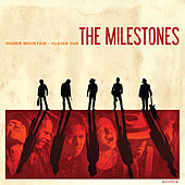 Higher Mountain - Closer Sun by The Milestones